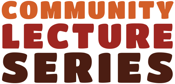 Community Lecture Series Text